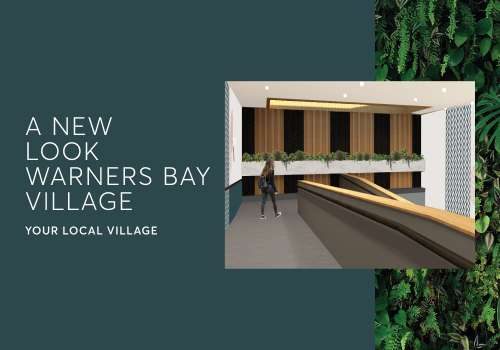 Bringing you a better Warners Bay Village